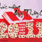 Chúc mừng Quý Thầy Cô nhân Ngày Nhà giáo Việt Nam 20-11-2015